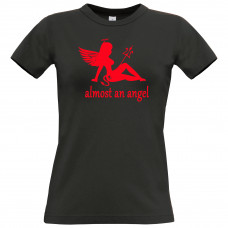 Almost an angel - T-Shirt
