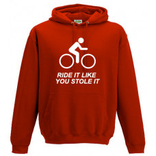 RIDE IT LIKE YOU STOLE IT - Printed Hoodie